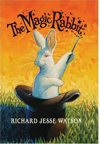 The Magic Rabbit, Richard Jesse Watson