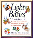 Light Basics Cookbook: The Only Cookbook You