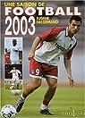 Une saison de football 2003 par Saccomano