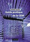 Guide pratique de la CEM