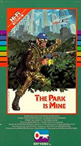 The Park Is Mine [VHS]
