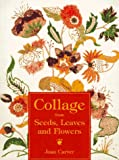 cover of Collage from Seeds, Leaves and Flowers