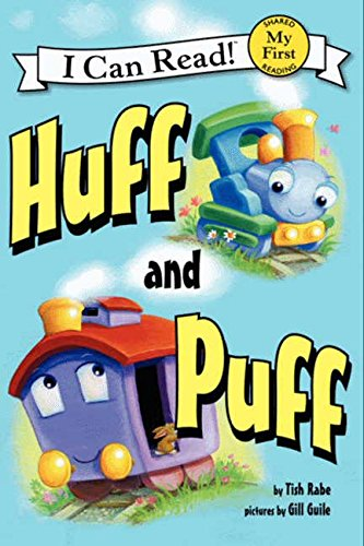Huff and Puff (My First I Can Read Book)