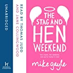 The Stag and Hen Weekend | Mike Gayle