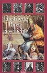 Illustrierte Papstgeschichte, 3 Bde.