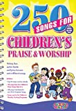 250 Songs for Children's Praise and Worship