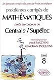 echange, troc Jean Franchini, Jean-Claude Jacquens - Mathématiques Centrale/Supélec 2002-2003, tome 8