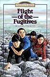 Flight of the Fugitives: Gladys Aylward