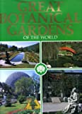 img - for Great Botanical Gardens of the World book / textbook / text book