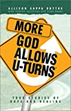 More God Allows U-Turns: True Stories of Hope and Healing