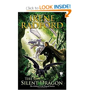 The Silent Dragon: Children of The Dragon Nimbus #1 by Irene Radford