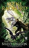 The Silent Dragon: Children of The Dragon Nimbus #1 (075640794X) by Radford, Irene