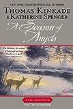 A Season of Angels (Cape Light) (0425253716) by Kinkade, Thomas