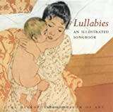 Lullabies: An Illustrated Songbook (0152017283) by Metropolitan Museum of Art
