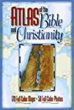 img - for Atlas of the Bible and Christianity book / textbook / text book