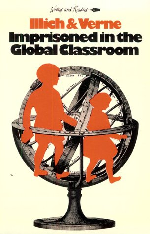 Imprisoned in the Global Classroom