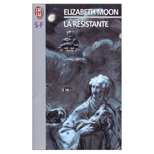 Elizabeth Moon – La résistante (SF) 511ZBJPC07L._SS500_