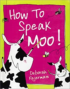"Cover of ""How to Speak Moo!"""