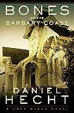 Bones of the Barbary Coast: A Cree Black Novel (Cree Black Thrillers)