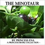 The Minotaur - A Princess Book Collection
