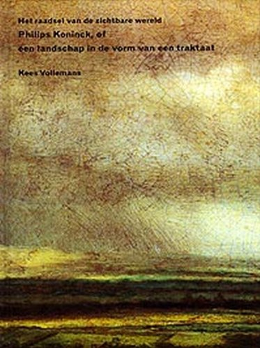 het-raadsel-van-de-zichtbare-wereld-philips-koninck-of-een-landschap-in-de-vorm-van-een-traktaat-i-m