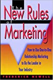 img - for The New Rules of Marketing: How to Use One-To-One Relationship Marketing to Be the Leader in Your Industry book / textbook / text book