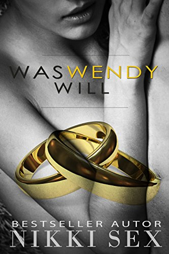 was-wendy-will