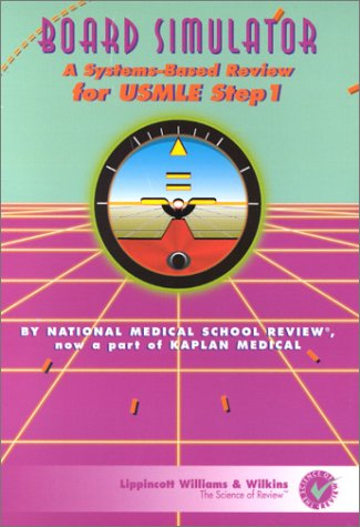 Board Simulator A Systemsbased Review for Usmle Step 1 Version 1 0C