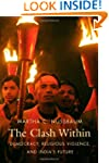 Clash Within: Democracy, Religious Vi...