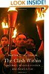 The Clash Within: Democracy, Religiou...