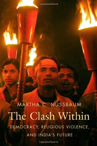 The Clash Within: Democracy, Religious Violence, and India's Future: Martha C. Nussbaum: 9780674030596: Amazon.com: Books