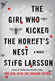 The Girl Who Kicked the Hornet's Nest eBook: Stieg Larsson