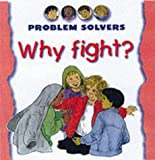 Why Fight? (Problem Solvers) (1842340212) by Amos, Janine