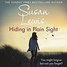Hiding in Plain Sight Audiobook by Susan Lewis Narrated by Julia Franklin