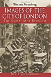 Mr Warren Grynberg Images of the City of London. The Square Mile Revealed
