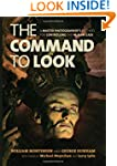 The Command to Look: A Master Photogr...
