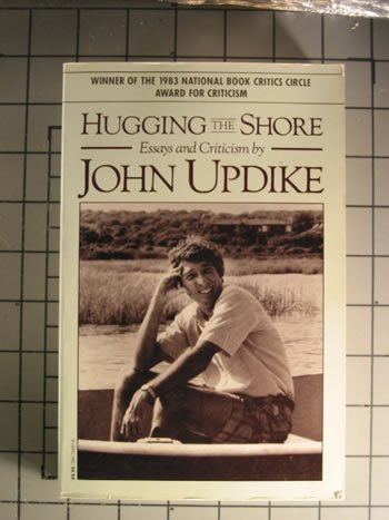 Hugging the Shore:  Essays & Criticism, John Updike