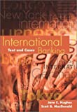img - for International Banking: Text and Cases book / textbook / text book