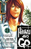 echange, troc Yumi Hotta, Takeshi Obata, Yukari Umézawa - Hikaru no Go, Tome 21 : En route pour la coupe Hokuto