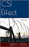 img - for CSI Effect: A Short Story book / textbook / text book
