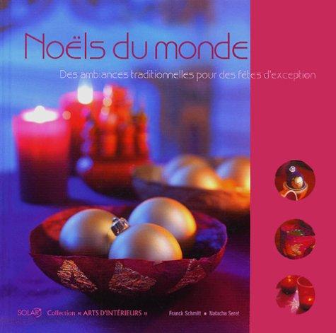 Noëls du monde : des ambiances traditionnelles pour des fêtes d'exception