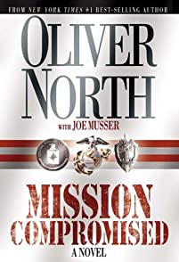 Mission Compromised: A Novel by Oliver North ebook deal