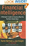 Financial Intelligence: A Manager's G...