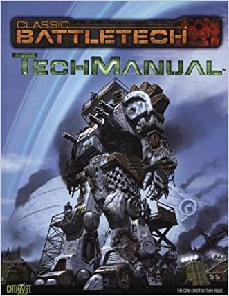 Battletech Techmanual (Classic Battletech) written by Catalyst Game Labs