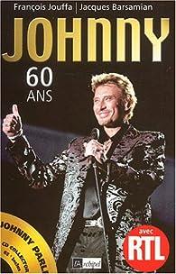Jonnhy 60 ans par Fran�ois Jouffa