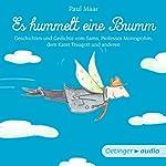 Es hummelt eine Brumm: Geschichten und Gedichte vom Sams, Professor Monogrohm, dem Kater Traugott und anderen | Paul Maar