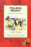 Book cover for Malaria Dreams: An African Adventure
