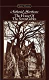 The House of the Seven Gables (Signet Classics) (0451524365) by Nathaniel Hawthorne