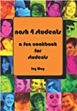 Joy May Nosh 4 Students: A Fun Student Cookbook. See every recipe in FULL COLOUR.
