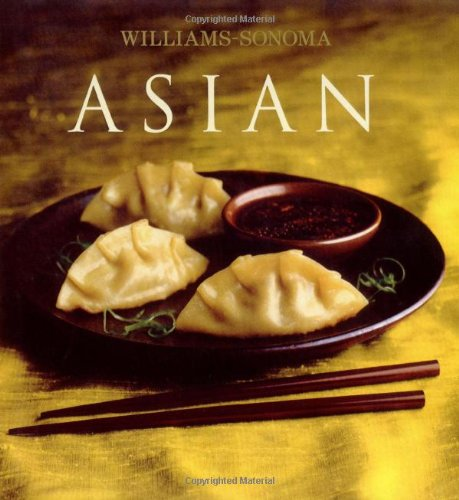 Williams-Sonoma Collection: Asian by Farina Wong Kingsley